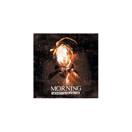 MORNING - Moments Of Truth (Digipak)