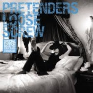 PRETENDERS - Loose Screw