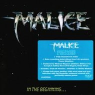 MALICE - In The Beginning...