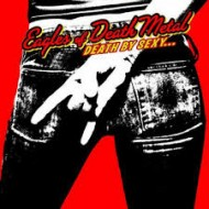 EAGLES OF DEATH METAL - Death By Sexy...