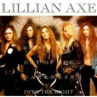 LILLIAN AXE - Out Of The Darkness - Into The Light (1987-1989)