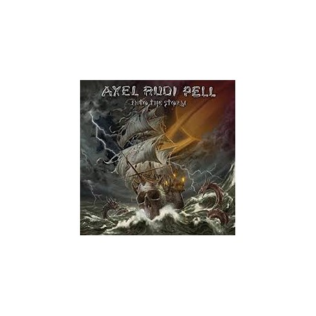 PELL, AXEL RUDI - Into The Storm