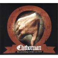CHTHONIAN - The Preachings Of Hate Are Lord (Digipak)
