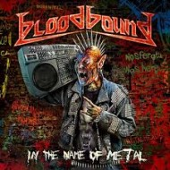 BLOODBOUND - In The Name Of Metal (Digipak)