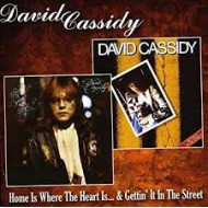 CASSIDY, DAVID - Home Is Where The Heart Is / Gettin' It In The Street