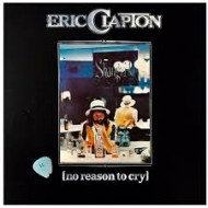 CLAPTON, ERIC - No Reason To Cry
