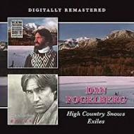 FOGELBERG, DAN - High Country Snows / Exiles