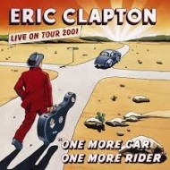 CLAPTON, ERIC - One More Car, One More Rider - Live On Tour 2001