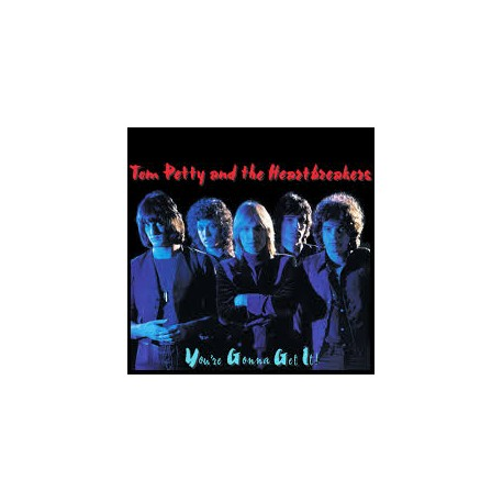 PETTY, TOM AND THE HEARTBREAKERS - You're Gonna Get It!