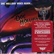 DOC HOLLIDAY - Doc Holliday Rides Again…