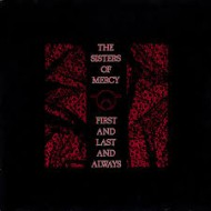 SISTERS OF MERCY - First And Last And Always (Digipak)