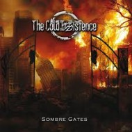 COLD EXISTENCE, THE - Sombre Gates