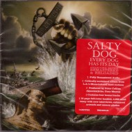 SALTY DOG - Every Dog Has Its Day