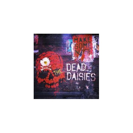 DEAD DAISIES, THE - Make Some Noise (Digipak)