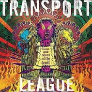 TRANSPORT LEAGUE - Twist And Shout At The Devil (Digipak)