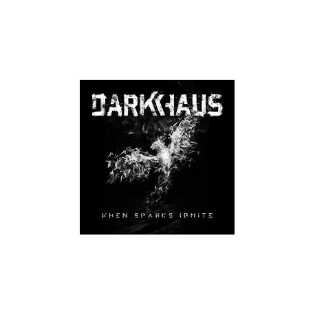 DARKHAUS - When Sparks Ignite (Digipak)