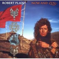 PLANT, ROBERT - Now And Zen