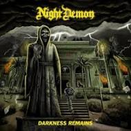 NIGHT DEMON - Darkness Remains (Digipak)