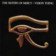 SISTERS OF MERCY, THE - Vision Thing (Digipak)