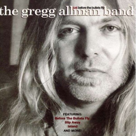 ALLMAN BAND, GREGG - Just Before The Bullets Fly