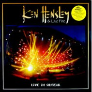 HENSLEY, KEN & LIVE FIRE - Live In Russia (Digipak)