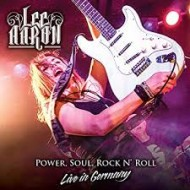 AARON, LEE - Power, Soul, Rock N' Roll - Live In Germany (Digipak)