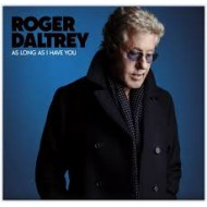 DALTREY, ROGER - As Long As I Have You