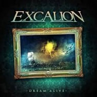 EXCALION - Dream Alive (Digipak)