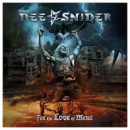 SNIDER, DEE - For The Love Of Metal
