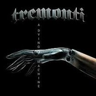 TREMONTI - A Dying Machine (Digipak)