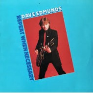 EDMUNDS, DAVE - Repeat When Necessary