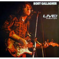 GALLAGHER, RORY - Live! - In Europe