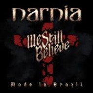 NARNIA - We Still Believe - Made In Brazil (Digipak)