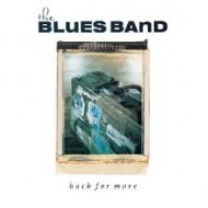 BLUES BAND, THE - Back For More (Digipak)
