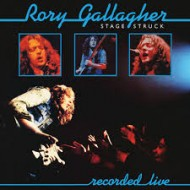 GALLAGHER, RORY - Stage Struck