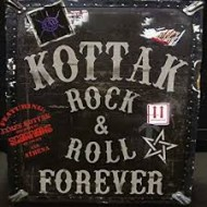 KOTTAK - Rock & Roll Forever!