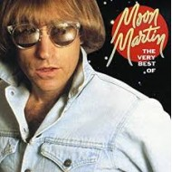 MARTIN, MOON - The Very Best Of Moon Martin