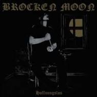 BROCKEN MOON - Hoffnungslos