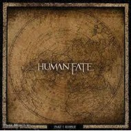 HUMAN FATE - Part 1 Reissue
