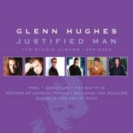 HUGHES, GLENN - Justified Man - The Studio Albums 1995-2003