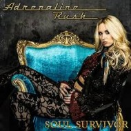 ADRENALINE RUSH - Soul Survivor