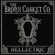 BRONX CASKET CO., THE - Hellectric