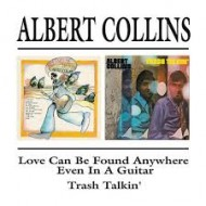 COLLINS, ALBERT - Love Can Be Found Anywhere (Even In A Guitar) / Trash Talkin'