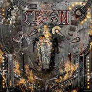 CROWN, THE - Death Is Not Dead (Digipak)