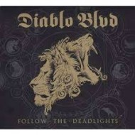 DIABLO BLVD - Follow The Deadlights (Digipak)