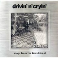 DRIVIN' N' CRYIN' - Songs From The Laundromat