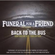 FUNERAL FOR A FRIEND - Back To The Bus