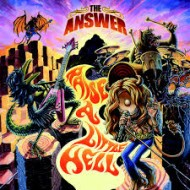 ANSWER, THE - Raise A Little Hell (Digipak)