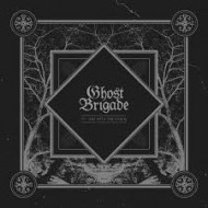 GHOST BRIGADE - IV-One With The Storm