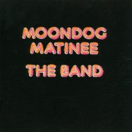 BAND, THE - Moondoc Matinee